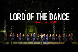Lord Of The Dance Budapest