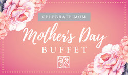 Mothers Day Buffet